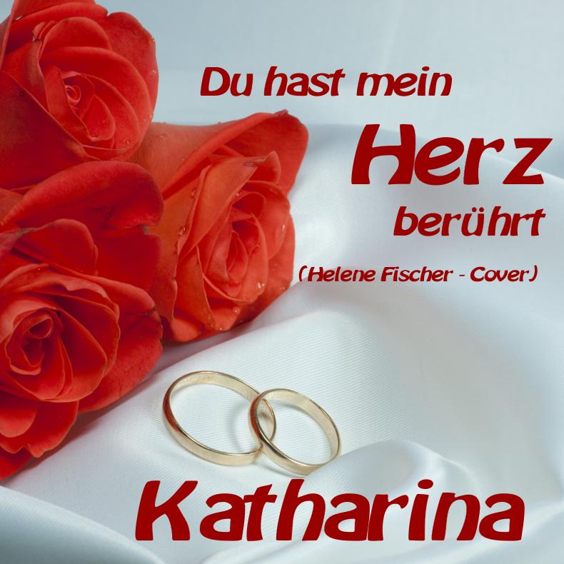 Du hast mein Herz berührt - Katharina (Helene Fischer - Cover)